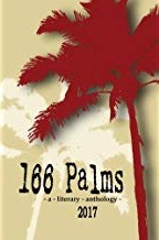 166 Palms- A Literary Anthology 2017