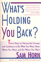 What's Holding You Back